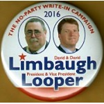 3rd Party 12M - The No - Party Write - In Campaign  2016 Limbaugh Looper  Campaign Button
